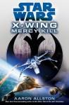 Mercy Kill Final