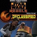Rebels Declassified Idiots Array
