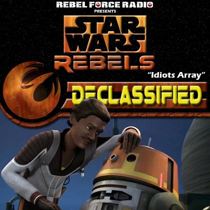 Rebels Declassified Idiots Array