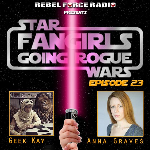 Fangirls Going Rogue Anna Graves