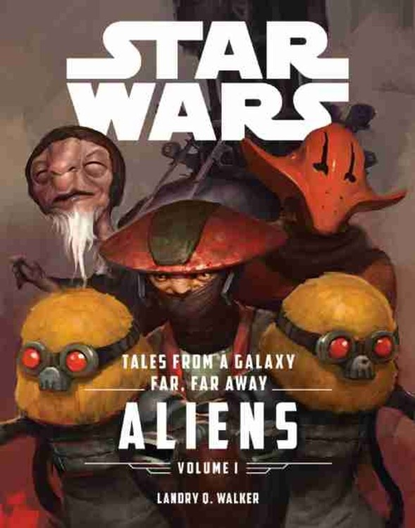 Tales from a Galaxy Far, Far Away: Aliens Volume I Cover