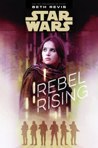 Rebel Rising Cover Jyn Star Wars