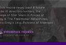 Hyperspace Theories Episode 33