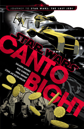 Canto Bight Star Wars Book Cover
