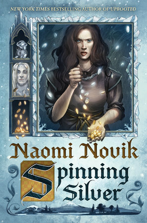 Spinning Silver Novel Cover