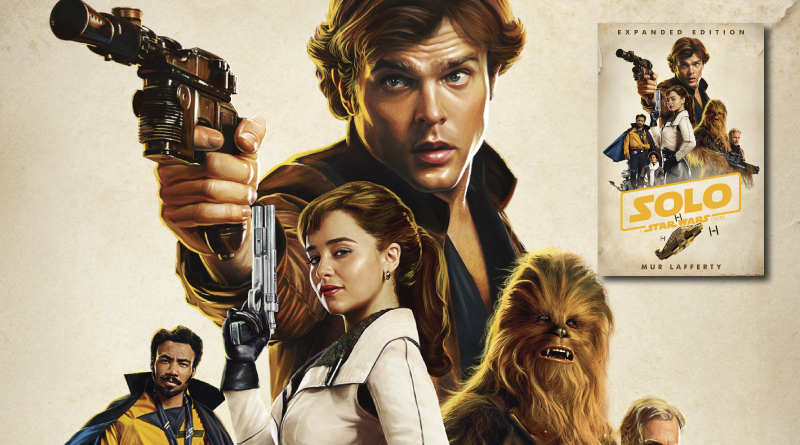 Solo: A Star Wars Story Expanded Edition Reviewed on FANgirl