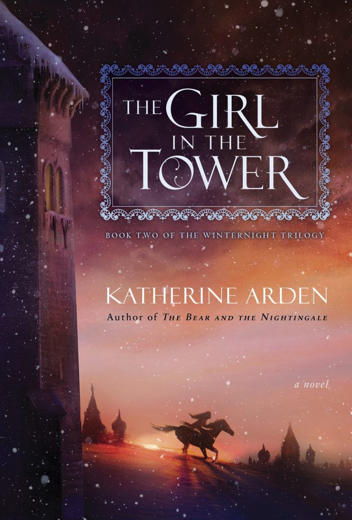 The Girl in the Tower by Katherine Arden book cover