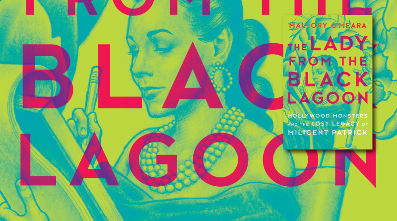 Review: The Lady from the Black Lagoon by Mallory O'Meara