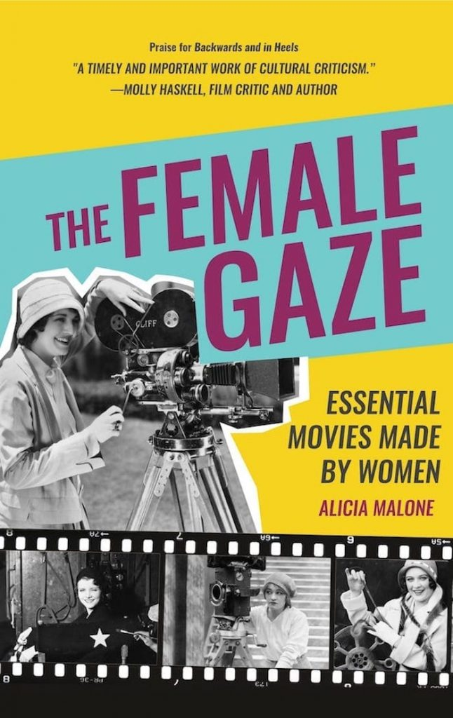 The Female Gaze Essential Movies Made by Women Book Cover