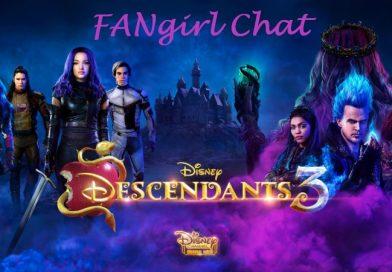 Descendants 3 Fangirl Chat