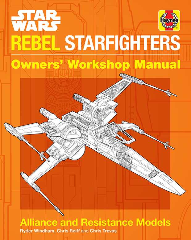 Rebel Starfighters Owners' Workshop Manual Cover